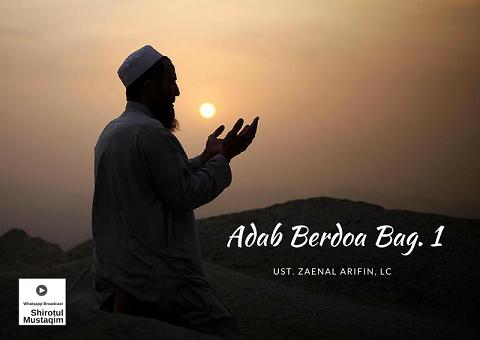 Adab Berdoa Bagian 1