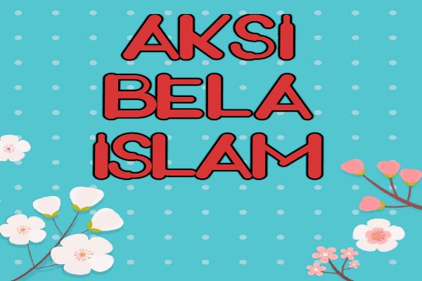 Islam tidak perlu dibela