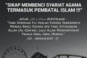 Jangan Sampai Membenci Syariat Islam